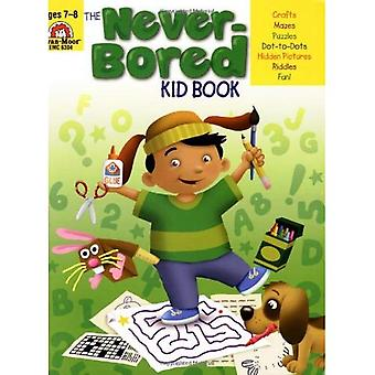 The Never-Bored Kid Book, Ages 7-8 (Never-Bored Kid Books)