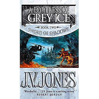 A Fortress of Grey Ice (Sword of Shadows)