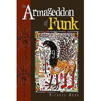 The Armageddon of Funk