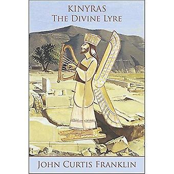 Kinyras: The Divine Lyre (Hellenic Studies Series)