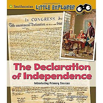 The Declaration of Independence: Introducing Primary Sources (Introducing� Primary Sources)