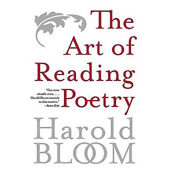 The Art of Reading Poetry by Bloom & Harold