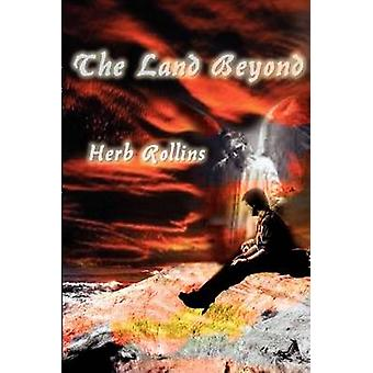 The Land Beyond by Rollins & Herb