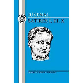 Juvenal Satiren I III X von Juvenal