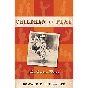 Lasten leikkiä Yhdysvaltain historiassa, jonka Chudacoff & Howard s.