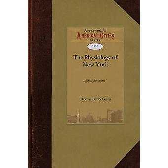 The Physiology of New York BoardingHouses by Gunn & Thomas