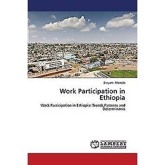 Arbejde deltagelse i Etiopien af Moreda Binyam