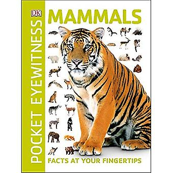 Mammals: Facts at Your Fingertips (Pocket Eyewitness)