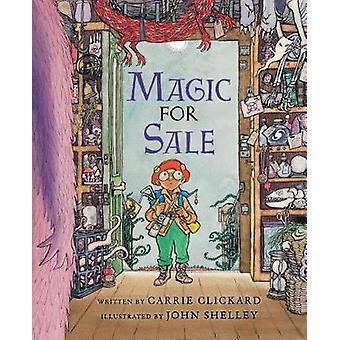 Magic for Sale by Carrie Clickard - 9780823435593 Book