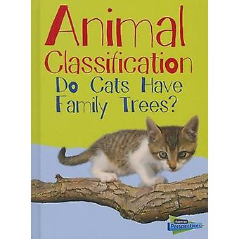 Animal Classification - Do Cats Have Family Trees? by Eve Hartman - We