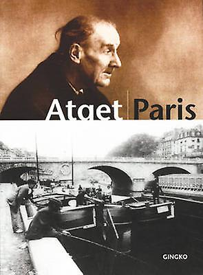 Atget Paris (10th edition) by Laure Beaumont-Maillet - 9781584232414