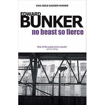 No Beast So Fierce by Edward Bunker - 9781842432662 Book