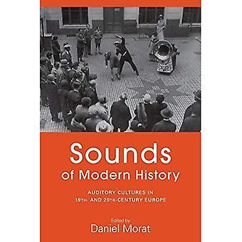 Geräusche der modernen Geschichte: auditive Kulturen im Europa des 19. und 20. Jahrhundert
