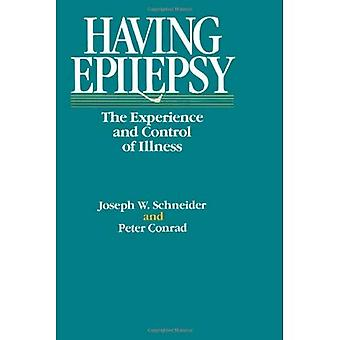Het hebben van epilepsie: de ervaring en beheersing van ziekte