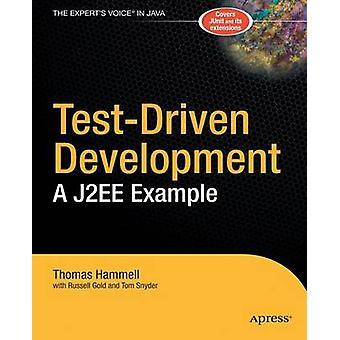 TestDriven Development  A J2EE Example by Hammell & Thomas