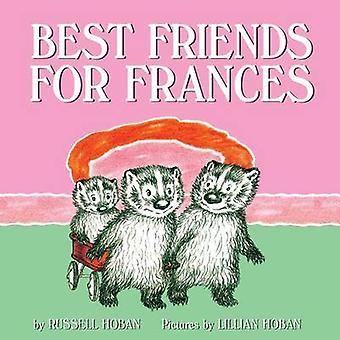 Best Friends for Frances by Russell Hoban - Lillian Hoban - 978006239