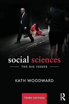 Social Sciences  The Big Issues by boisward & Kath