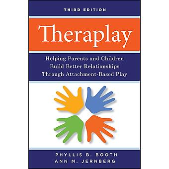 Theraplay derde Edition (Paperback) door Booth Phyllis B. Jernberg Ann M.