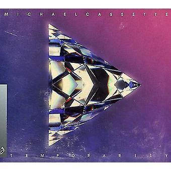 Michael Cassette - importación de Estados Unidos Temporarity [CD]