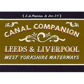 Pearsons Canal Companion Leeds  Liverpool by Michael Pearson
