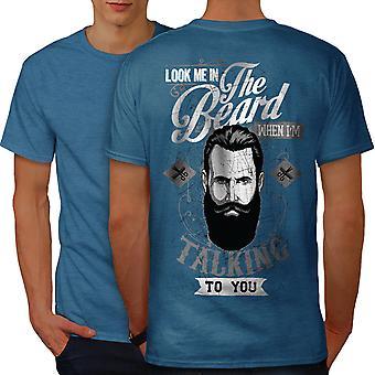 Mi guardi nella parte posteriore di Royal BlueT-camicia uomo barba | Wellcoda