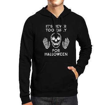 Never Too Early For Halloween Hoody Pullover Unisex Black Hoodie