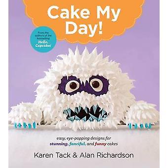 Bolo o meu dia! por Karen Tack - Alan Richardson - 9780544263697 livro