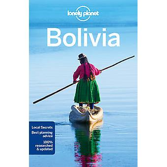 Lonely Planet Bolivia (9th Revised edition) by Lonely Planet - Michae