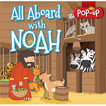 All Aboard with Noah (1st New edition) by Juliet David - Jackie Canus