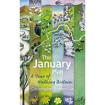 De januari-Man - een jaar van Groot-Brittannië wandelen door Christopher Somerville
