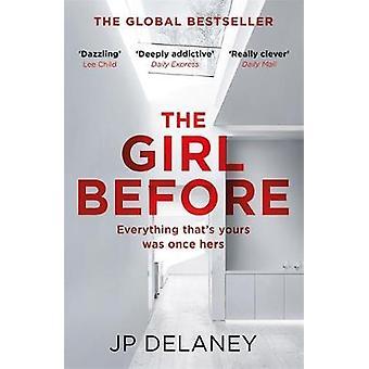 Das Mädchen vor - die sensationelle internationalen Bestseller von J. P. De