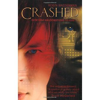Crashed by Robin Wasserman - 9781847387653 Book
