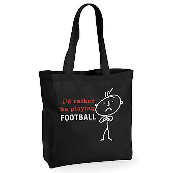 Mens I'd Rather Be Playing Football Black Cotton Shopping Bag