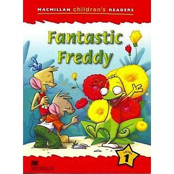 Macmillan Children's Readers - Fantastic Freddy - Level 1 by Donna Shaw