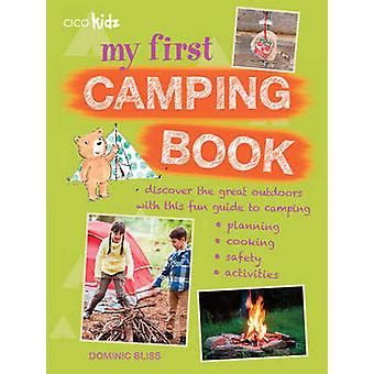 Mon premier livre de Camping - Découvrez les grands espaces avec ce Guid amusant