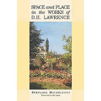 Espaço e lugar nas obras de D H Lawrence por Stefania Michelucci-