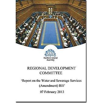 Report on the Water and Sewerage Services (Amendment) Bill: Together with the Minutes of Proceedings of the Committee...