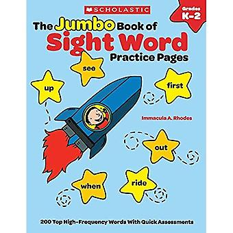 The Jumbo Book of Sight Word Practice Pages, Grades K-2