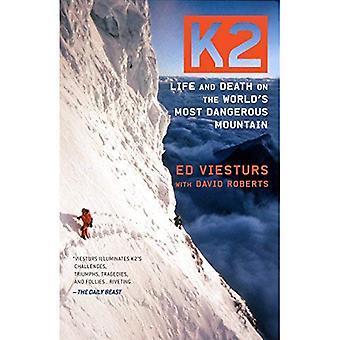 K2: Vie et mort sur le Mont plus dangereux du monde