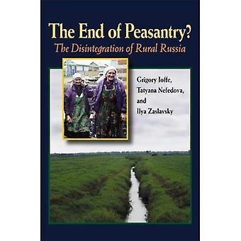 Het einde van de boerenmassa's?: het uiteenvallen van landelijke Rusland (Pittburgh serie in Russisch & Oost-Europakunde) (Pitt serie in Rusland en Oost-Europakunde)
