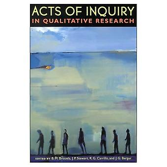 Acts of Inquiry in Qualitative Research