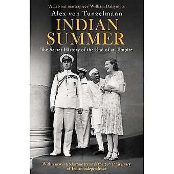 Indian Summer: De geheime geschiedenis van het einde van een rijk