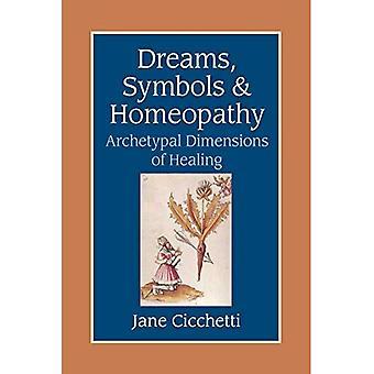 Drömmar, symboler och homeopati: arketypiska dimensionerna av Healing