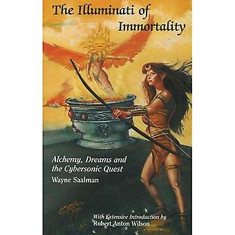 The Illuminati of Immortality: Alchemy, Dreams and the Cybersonic Quest