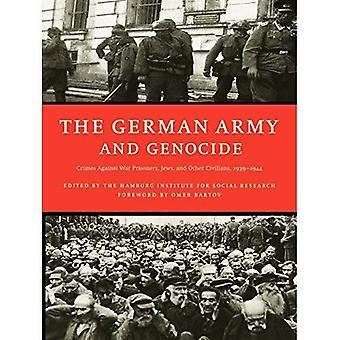 ESERCITO tedesco e il genocidio, il: crimini contro i prigionieri di guerra, ebrei e altri civili nell'est, 1939-44