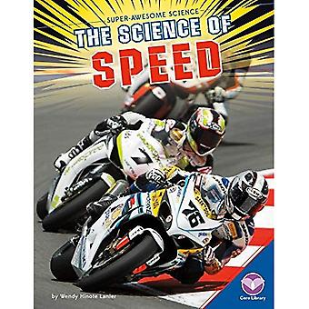 The Science of Speed (Super-Awesome Science)
