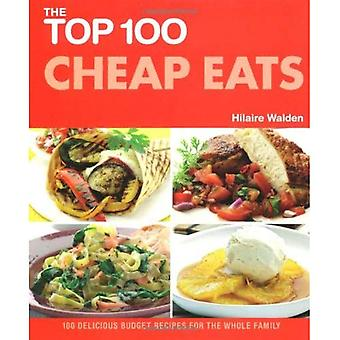 The Top 100 Cheap Eats: Delicious Recipes for All the Family