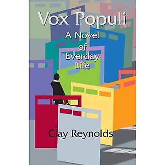 Vox Populi: En roman i vardagen