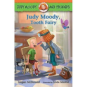 Judy Moody e amigos: Judy Moody, fada do dente