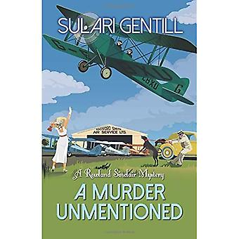 A Murder Unmentioned (Rowland Sinclair)